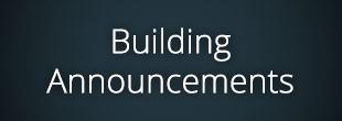 Building Announcements